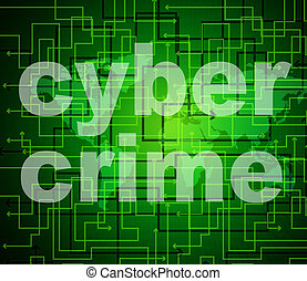 Cyber Crime Means World Wide Web And Criminal - Cyber Crime...