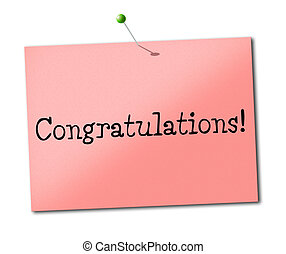 Congratulations Sign Shows Placard Salutations And Greeting...