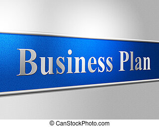 Plan Business Represents Proposal Suggestion And Stratagem -...