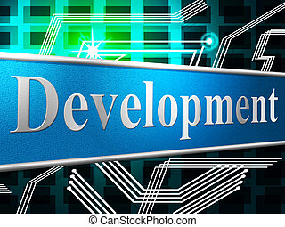 Develop Development Indicates Success Forming And Progress -...