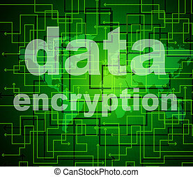 Data Encryption Indicates Protected Password And Cipher -...