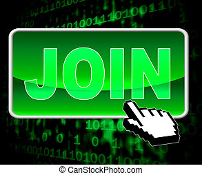 Join Button Means World Wide Web And Admission