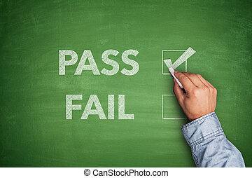 Tick boxes for Pass or Fail on blackboard - Tick boxes for...