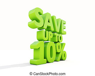 Save up to 10% - The phrase Save up to 10% on ? white...