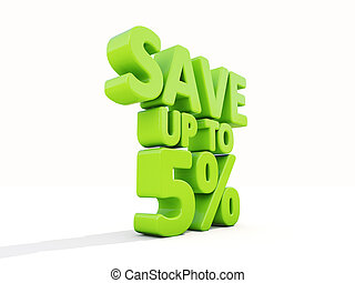 Save up to 5 - The phrase Save up to 5 on white background...