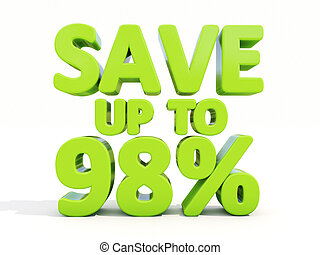 Save up to 98 - The phrase Save up to 98 on white background...