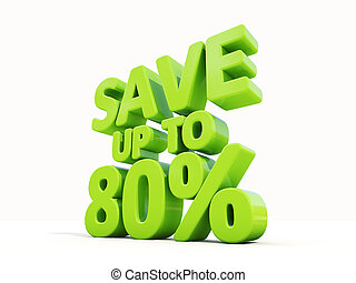 Save up to 80% - The phrase Save up to 80% on ? white...