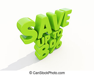 Save up to 8 - The phrase Save up to 8 on white background...