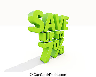 Save up to 7 - The phrase Save up to 7 on white background...