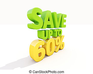 Save up to 60 - The phrase Save up to 60 on white background...