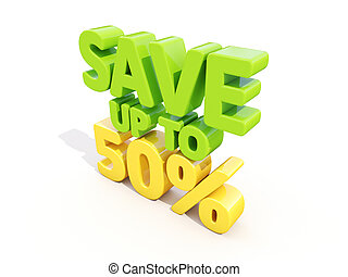 Save up to 50% - The phrase Save up to 50% on ? white...