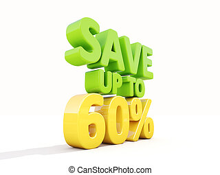 Save up to 60% - The phrase Save up to 60% on ? white...