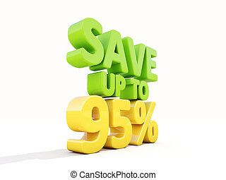 Save up to 95% - The phrase Save up to 95% on ? white...