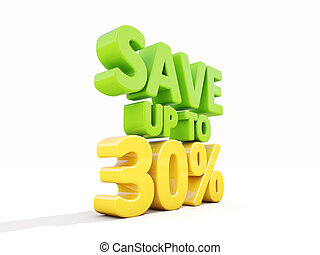 Save up to 30 - The phrase Save up to 30 on white background...