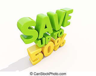 Save up to 50 - The phrase Save up to 50 on white background...