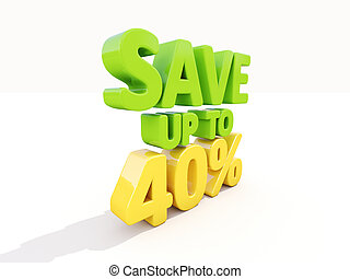 Save up to 40% - The phrase Save up to 40% on ? white...