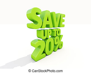 Save up to 20 - The phrase Save up to 20 on white background...