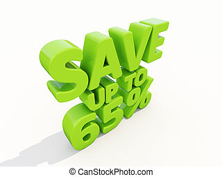 Save up to 65% - The phrase Save up to 65% on ? white...