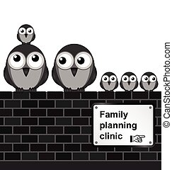 Family Planning - Monochrome comical family planning sign on...