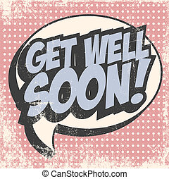 pop art get well soon, illustration in vector format