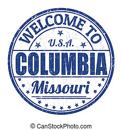 Welcome to Columbia stamp - Welcome to Columbia grunge...
