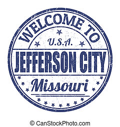 Welcome to Jefferson City stamp - Welcome to Jefferson City...