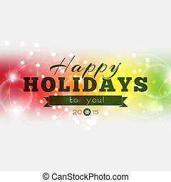 Happy Holidays to you 2015 Multicolor Christmas poster