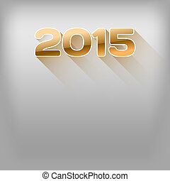 Long Shadows 2015 - New year 2015. Simple gold numbers with...