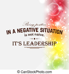 Motivational background - Being positive in a negative...