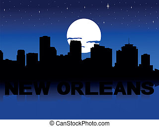 New Orleans skyline moon - New Orleans skyline reflected...