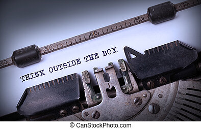 Vintage inscription made by old typewriter, Think outside...