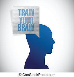 train your brain message illustration design over a white...