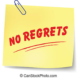 Vector no regrets message - Vector illustration of no...