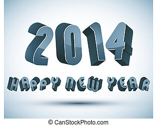 2014 Happy New Year card with phrase made with 3d retro...