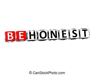 3D Word Be Honest on white background