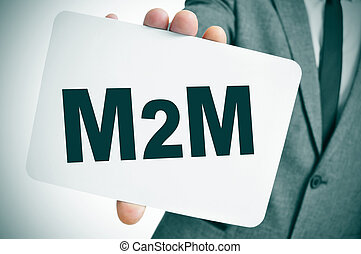 M2M, for the machine to machine technologies - a businessman...