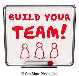 Build Your Team Workers Employees Common Goal Mission Words Boar