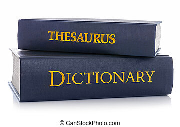 Thesaurus and Dictionary isolated on white - A Thesaurus and...