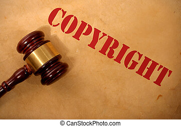 Copyright law concept  - Copyright text heading and gavel