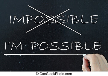 Motivation - Anything is possible motivational phrase