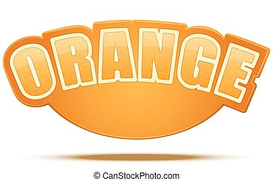 Label for orange juice or fruits. Bright premium design. Vector Illustration.