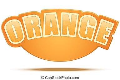 Label for orange juice or fruits. Bright premium design. Vector Illustration.