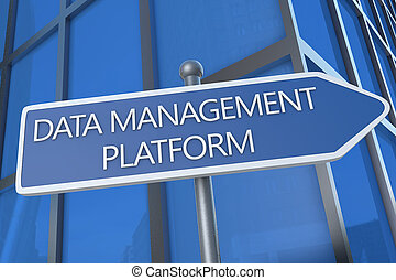 Data Management Platform - illustration with street sign in...