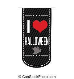 I love Halloween banner design