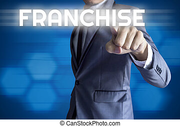 Business man touch modern interface for Franchise concept on...