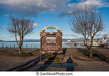 End of the world in Ushuaia, Tierra del Fuego, Argentina.