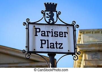 Pariser Platz sign - Sign - Pariser Platz, Brandenburg gate,...