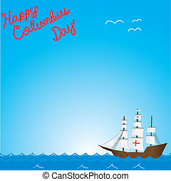 Happy columbus day text on ship on ocean background