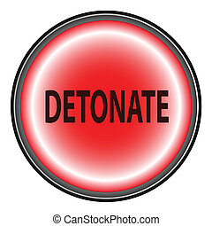 Detonate Button - A detonate button as may be found on high...