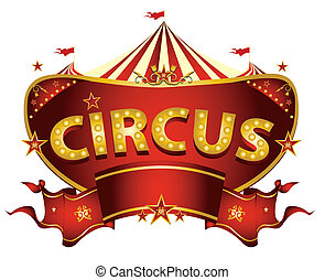 Red circus sign - A circus sign isolated on white background...